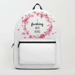 I hate people Flowers art Backpack