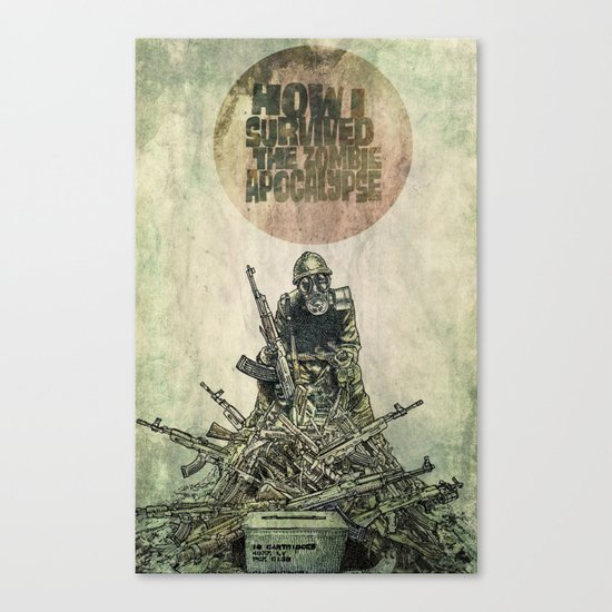 How I Survived The Zombie Apocalypse (colour option) Canvas Print