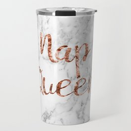 Nap queen - rose gold on marble Travel Mug