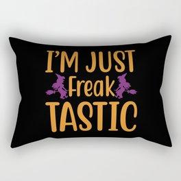 I'm Just Freak Tastic - Halloween Rectangular Pillow