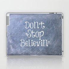 Don't Stop Believin' Laptop & iPad Skin