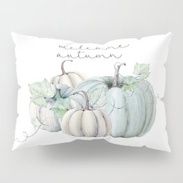 welcome autumn blue pumpkin Pillow Sham