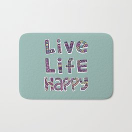Live Life Happy Poster Bath Mat