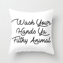 ya filthy animal Throw Pillow