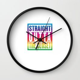 Straight Outta The Closet Rainbow Color LGBT Gay Pride Gift Design Cool Pun Humor Wall Clock