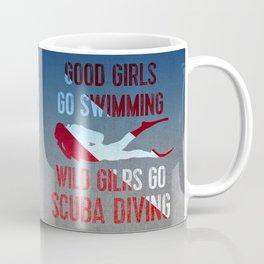 Wild girls go scuba diving Coffee Mug