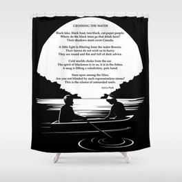 Crossing the Water (poem) by Sylvia Plath Shower Curtain
