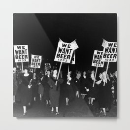 We Want Beer Too! Women Protesting Against Prohibition black and white photography - photographs Metal Print