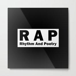 RAP Metal Print
