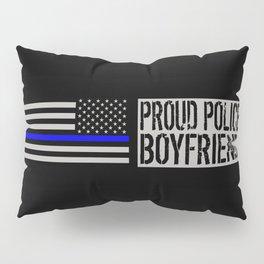 Police: Proud Boyfriend (Thin Blue Line) Pillow Sham