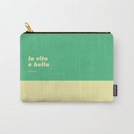 La vita è bella Carry-All Pouch