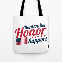 Remember Honor Support Military Appreciation Tote Bag