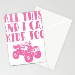All This and I Can Ride Too Four Wheeler T Shirt Stationery Cards