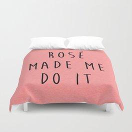 Rosé Do It Funny Quote Duvet Cover