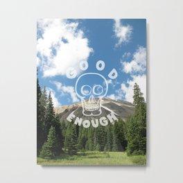 Good Enough - Demotivational Poster Metal Print