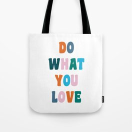 'Do What You Love' Colorful Retro Lettering Tote Bag