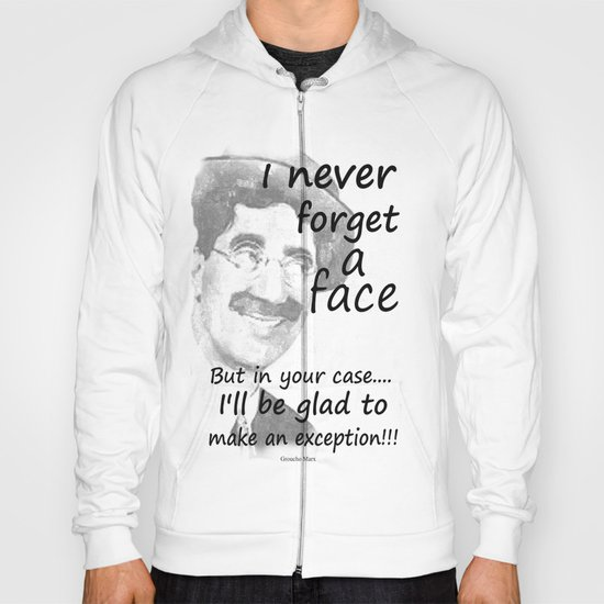 I never forget a face Hoody