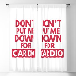 Down for Cardio Funny Gym Quote Blackout Curtain