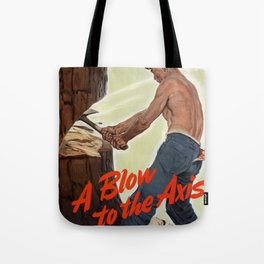 A Blow to the Axis Tote Bag