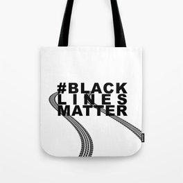 #BLACKLINESMATTER Tote Bag