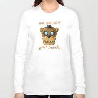 fnaf Long Sleeve T-shirts featuring FNAF Freddy Fazbear by Bloo McDoodle