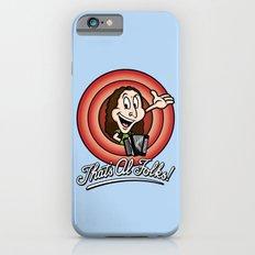 That's Al Folks! (Modern) Slim Case iPhone 6s