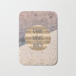 GRAPHIC ART Good vibes only Bath Mat