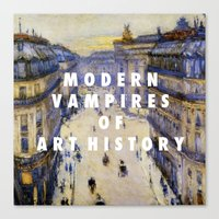 modern vampires of art history Canvas Prints featuring Modern Vampires by Modern Vampires of Art History