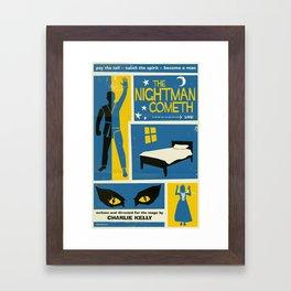 The Nightman Cometh Framed Art Print