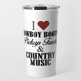 Cowboy Boots Pickup Trucks Country Music Travel Mug