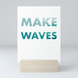 Make Waves Mini Art Print
