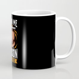 Touch Me And Your First Lesson is Free Coffee Mug