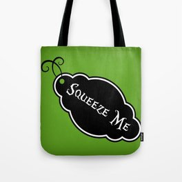 """""""Squeeze Me"""" Alice in Wonderland styled Bottle Tag Design in 'Garden Green' Tote Bag"""