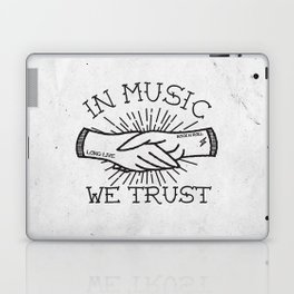 In Music We Trust Laptop & iPad Skin