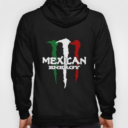 New Mexican Energy Mexico Flag Funny Slang Humour Mexico T-Shirts Hoody