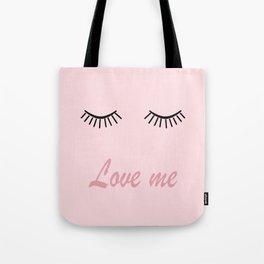 Love me #love #pink Tote Bag