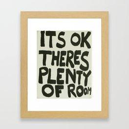 Its Ok... Framed Art Print