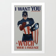 I want you to watch your language Art Print