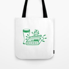 Beer Thirty! Tote Bag