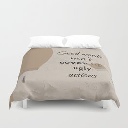 Ugly Actions Duvet Cover