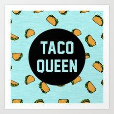 Taco Queen - blue Art Print