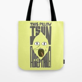 This is Unacceptable!!! Tote Bag