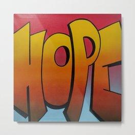 Hope Spray Paint 7 Metal Print