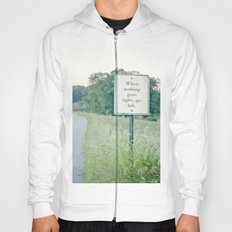 When nothing goes right go left.  Hoody