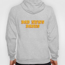 Bad News Babes Hoody