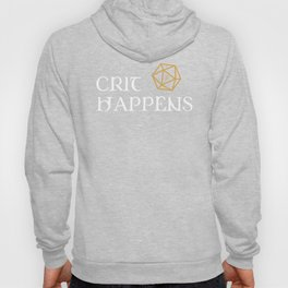DnD Crit Happens Dungeons and Dragons Inspired Tabletop RPG Gaming Hoody