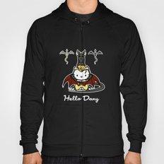 Hello Dany Hoody