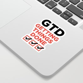 GTD : GETTING THINGS DONE Sticker