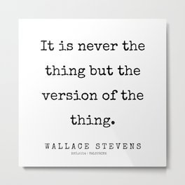 36      |200227 | Wallace Stevens Quotes | Wallace Stevens Poems Metal Print
