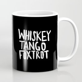 Whiskey Tango Foxtrot x WTF Coffee Mug